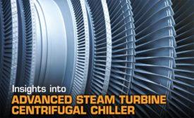 Insights into Advanced Steam Turbine Centrifugal Chiller Technology
