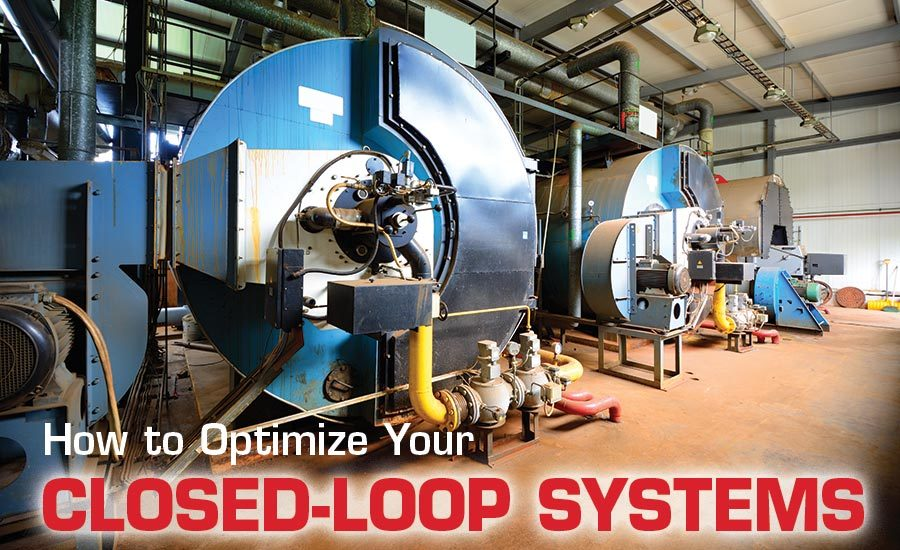 How To Optimize Your Closed Loop Systems 2018 11 13 Process Heating