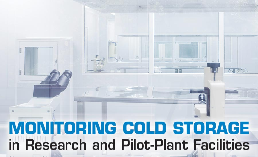 Monitoring Cold Storage in Research and Pilot-Plant