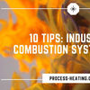 Video: Tips for Combustion System Care